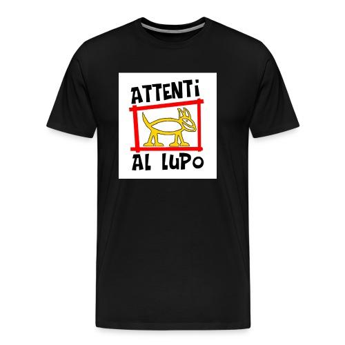 ATTENTI AL LUPO - Maglietta Premium da uomo