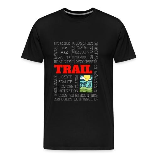 Le trail est un art - T-shirt Premium Homme