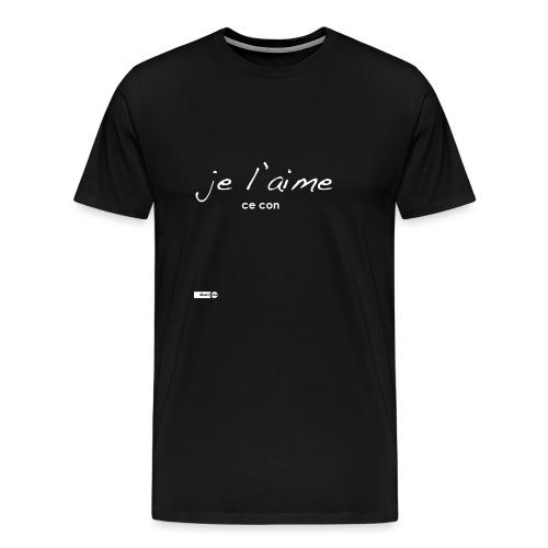 je l'aime ce con - T-shirt Premium Homme