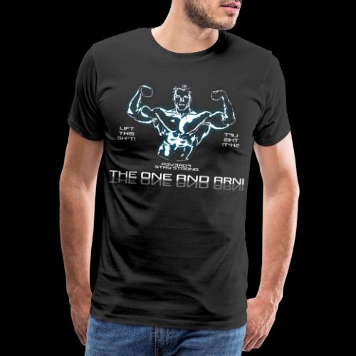 Arni, der einzig Wahre - Männer Premium T-Shirt