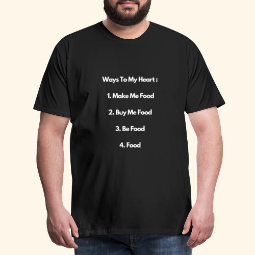 Food Lovers Funny Quotes Design, Foodies - Men's Premium T-Shirt