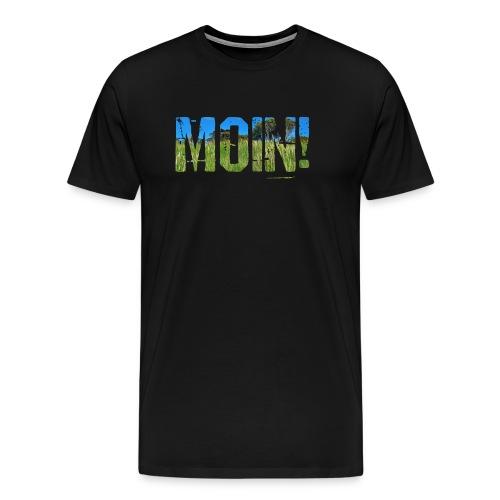 Plattdeutsch Moin! Norden Spruch-Shirt - Männer Premium T-Shirt