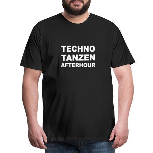 techno tanzen afterhour - Männer Premium T-Shirt