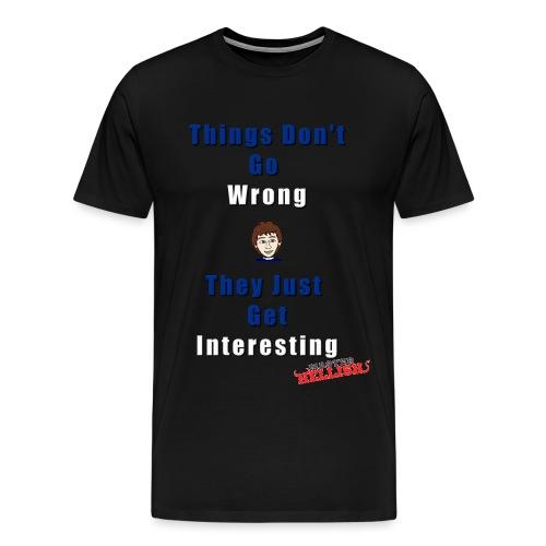 dontgowrong - Men's Premium T-Shirt
