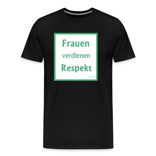Frauen Respekt weiss-gruen.jpg - Männer Premium T-Shirt