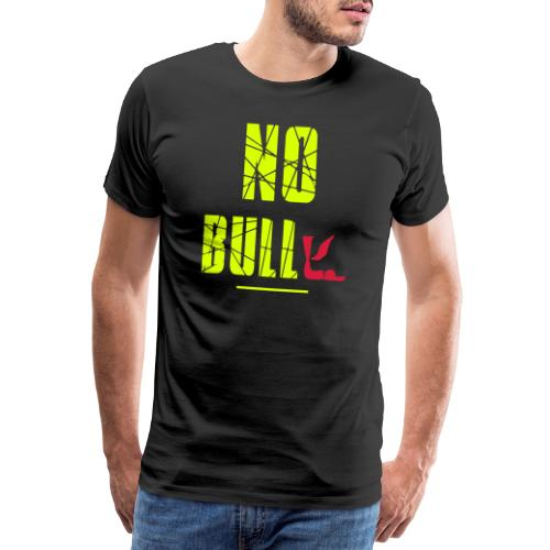 No Bull-y (bully) vector-image - Men's Premium T-Shirt