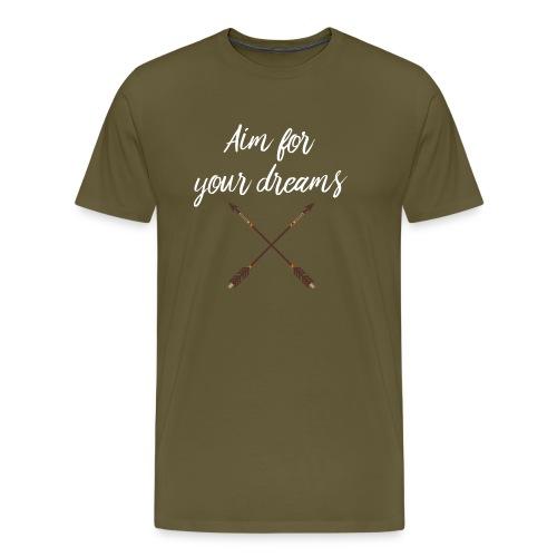 Aim for your Dreams white - Miesten premium t-paita