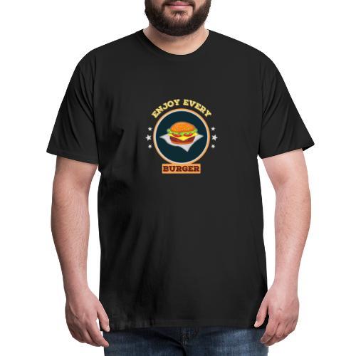 Enjoy every burger - Männer Premium T-Shirt
