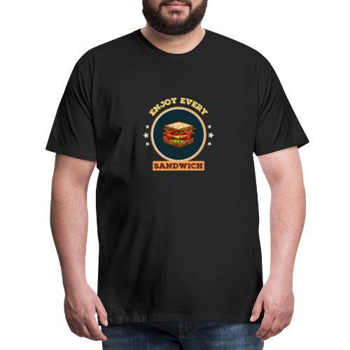 Enjoy every sandwich - Männer Premium T-Shirt