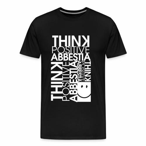 THINK POSITIVE - Maglietta Premium da uomo