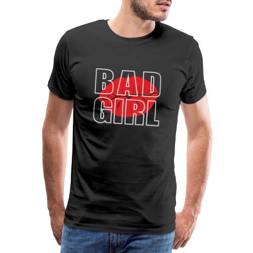 Bad girl - Camiseta premium hombre