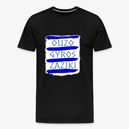 Ouzo Gyros Zaziki - Männer Premium T-Shirt