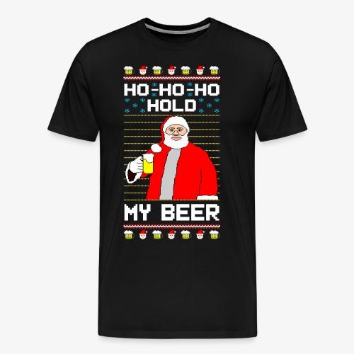 Holdy My Beer Santa Ugly Christmas - Männer Premium T-Shirt