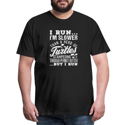 Run Turtles As Fast As We Can - Männer Premium T-Shirt
