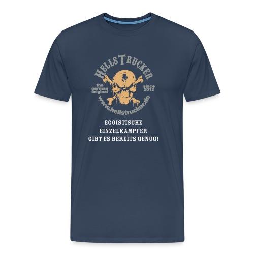 HellsTruckerEgoist - Männer Premium T-Shirt