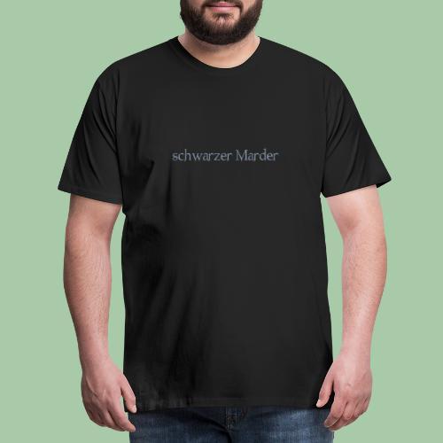 schwarzer Marder - Männer Premium T-Shirt