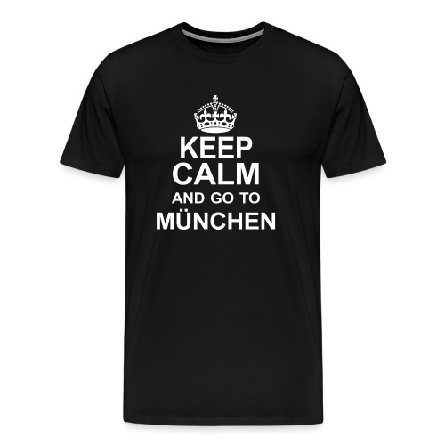 Keep Calm_München - Men's Premium T-Shirt