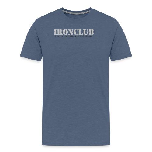 IRONCLUB - a way of life for everyone - Premium T-skjorte for menn