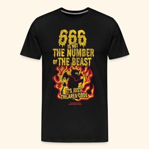 666 Is Not The Number Of The Beast T Shirt - Männer Premium T-Shirt