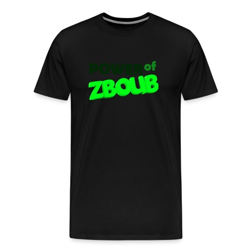 Power of zboub - T-shirt Premium Homme
