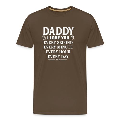 I Love You Daddy - Men's Premium T-Shirt