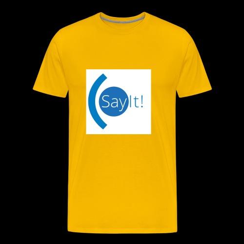 Sayit! - Men's Premium T-Shirt