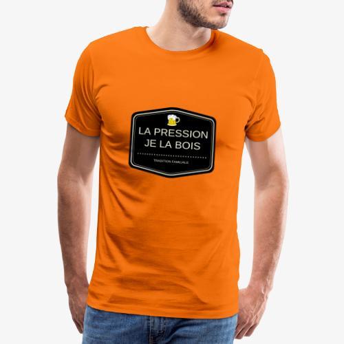 La pression je la bois - T-shirt Premium Homme