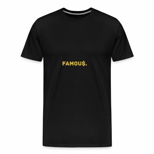 Millionaire. X Famou $. - Men's Premium T-Shirt