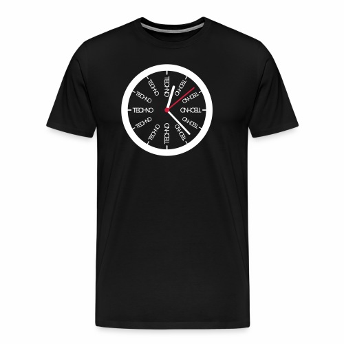 Techno Uhr Clock Rave All Day Clubbing DJ Watch - Männer Premium T-Shirt