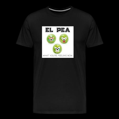 EL Pea - What You re Feeling Now - Men's Premium T-Shirt