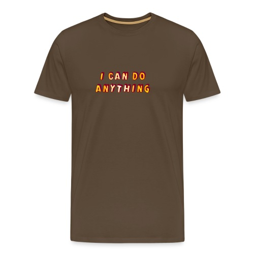I can do anything - Men's Premium T-Shirt