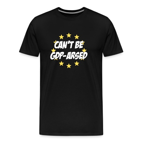 Can't be GDPRARSED - Men's Premium T-Shirt