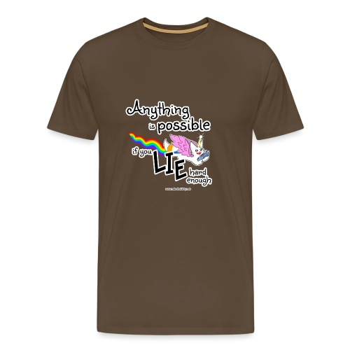 Anything Is Possible if you lie hard enough - Men's Premium T-Shirt