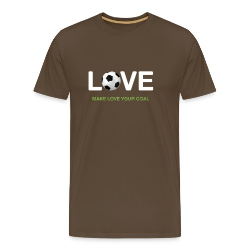 Make Love Your Goal - Men's Premium T-Shirt