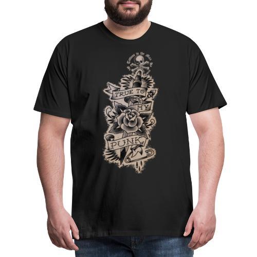 True to my Punk Tattoos to the Max - Männer Premium T-Shirt