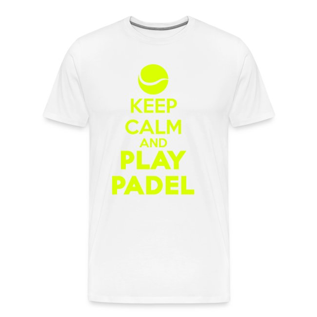 Keep Calm and Play Padel