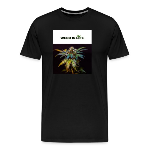 WEED IS LIFE - Männer Premium T-Shirt