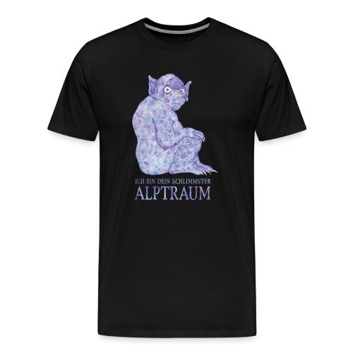 Ich bin Dein schlimmster Alptraum - Männer Premium T-Shirt