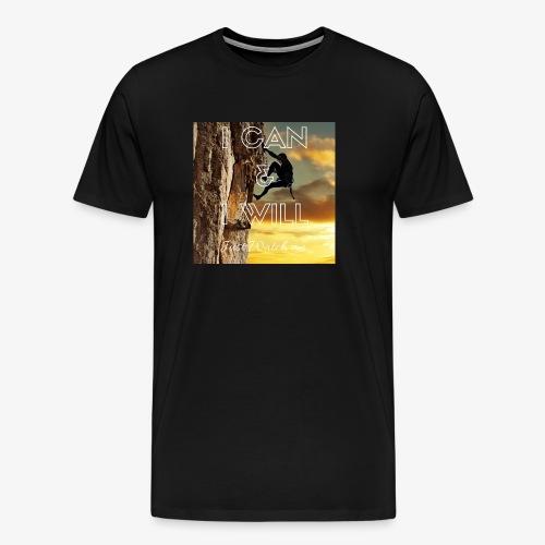 I CAN I WILL - Men's Premium T-Shirt