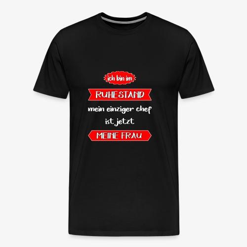 Rentner Ich bin im Ruhestand - Männer Premium T-Shirt