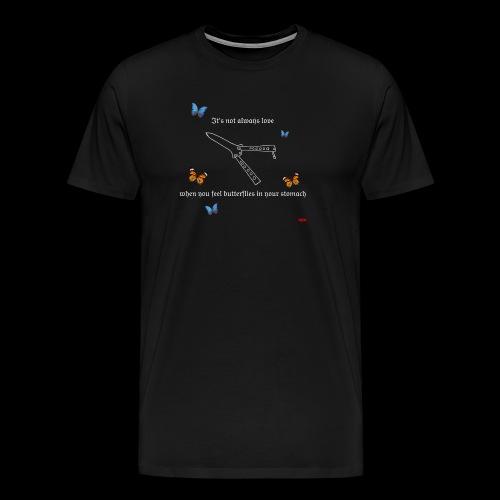 not always love - Männer Premium T-Shirt