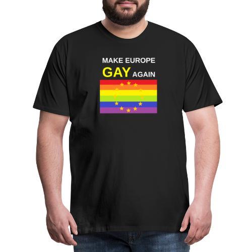 MAKE EUROPE GAY AGAIN Europäische / Pride Flagge - Männer Premium T-Shirt