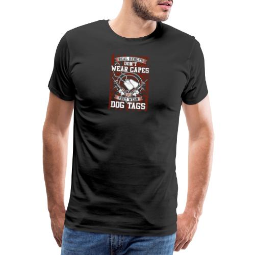 Real Heroes wear Dog Tags - Männer Premium T-Shirt