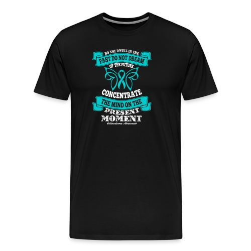Do Not Dwell in the Past Scleroderma Awareness - Men's Premium T-Shirt