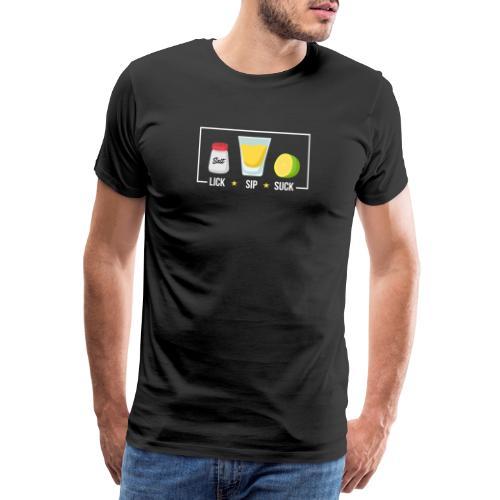 Tequila - Lick Sip Suck - Men's Premium T-Shirt