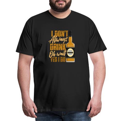 Vieltrinker - drunkard - whiskey - Men's Premium T-Shirt