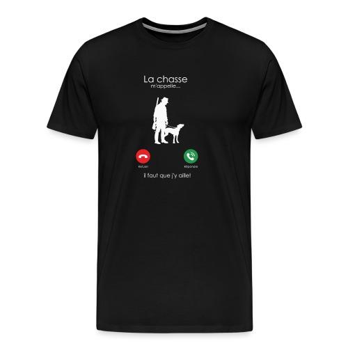 la chasse m'appelle - T-shirt Premium Homme
