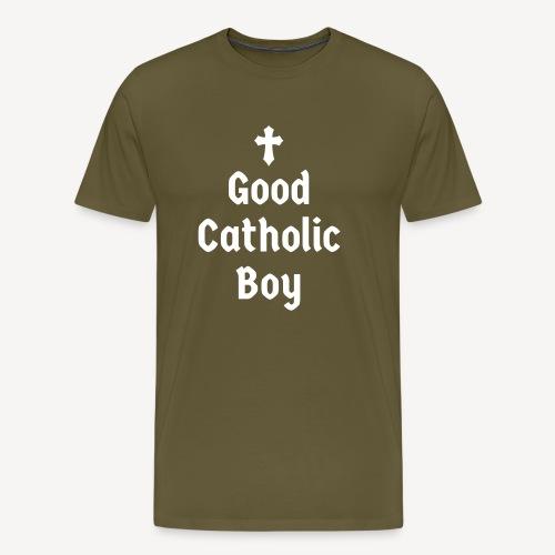 GOOD CATHOLIC BOY - Men's Premium T-Shirt