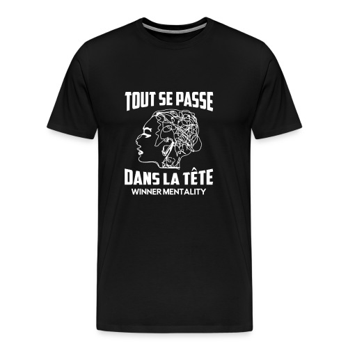 T-shirt motivation - T-shirt Premium Homme