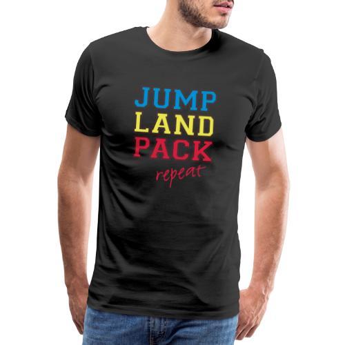 jump land pack repeat - Men's Premium T-Shirt